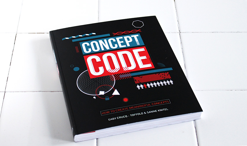 Devoured: Concept Code gives you a method to create meaningful concepts - www.morethanmayo.com/concept-code | image: Concept Code cover - credits: More than Mayo foodconcepts