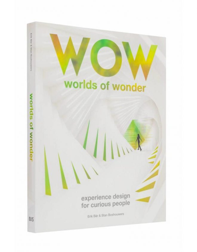 Worlds of Wonder - hoe je mensen raakt met betekenisvolle belevingen - www.morethanmayo.com/worlds-of-wonder-betekenisvolle-belevingen | image: WOW book, copyright: BIS Publishers