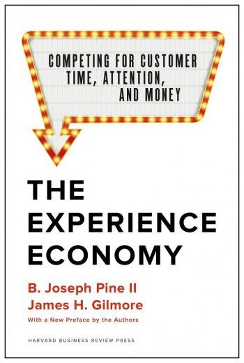 Hoe cruciaal is beleving voor je merk? - www.morethanmayo.com/beleving-voor-merk-cruciaal | image: The Experience Economy, source: amazon.com